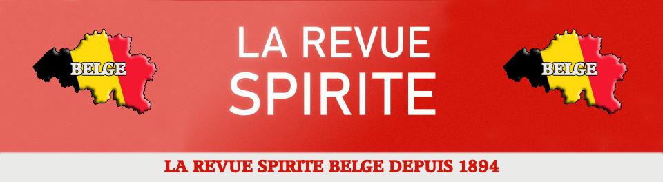 LA REVUE SPIRITE BELGE ! UN PÉRIODIQUE TRIMESTRIEL