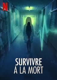 Survivre à la mort - Surviving death
